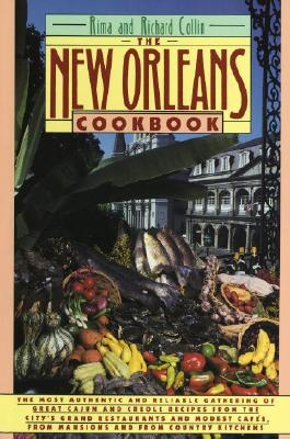 The New Orleans Cookbook By Collin, Rima/ Collin, Richard