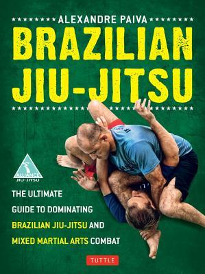 Brazilian Jiu-jitsu By Paiva, Alexandre