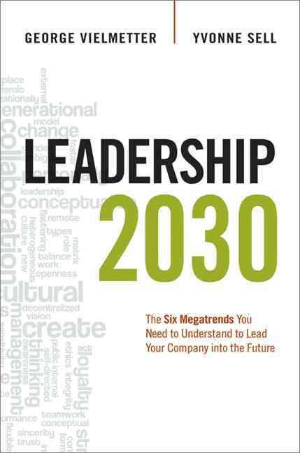 Leadership 2030 By Vielmetter, Georg/ Sell, Yvonne
