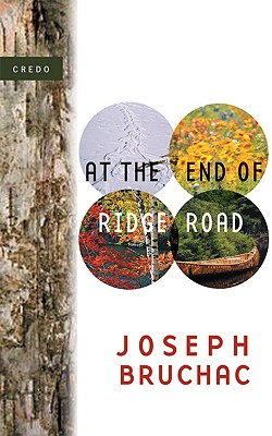 At The End Of Ridge Road By Bruchac, Joseph